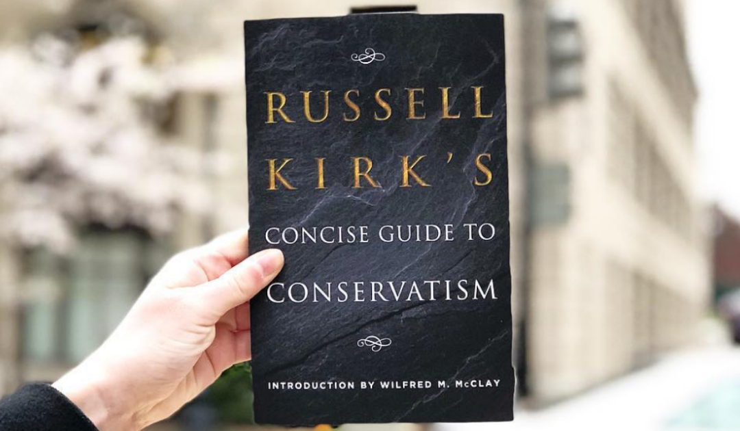 Russell Kirk's Concise Guide to Conservatism is here
